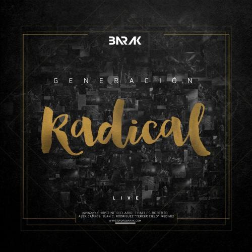 Generación Radical - Derrama De Tu Gloria