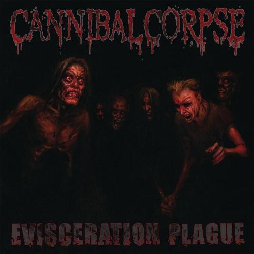 Evisceration Plague - Evisceration Plague