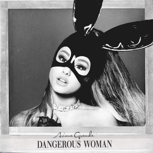 Dangerous Woman - Let Me Love You