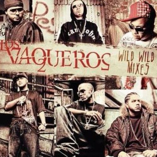 Los Vaqueros: Wild Wild Mixes - Quizás