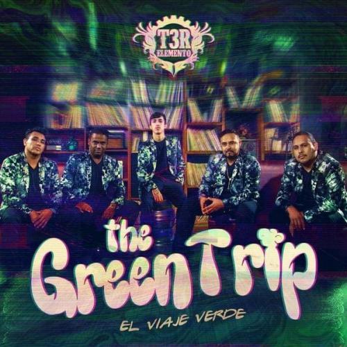 The Green Trip - El Verde Es Vida