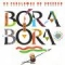 Disco de la canción Bora Bora