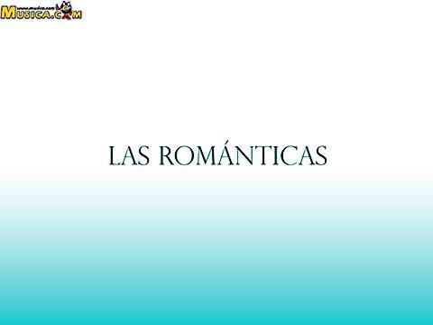 Las Románticas