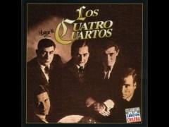 Los Cuatro Cuartos - letras de Los Cuatro Cuartos - MUSICA.COM