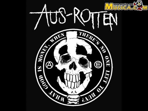 Aus Rotten