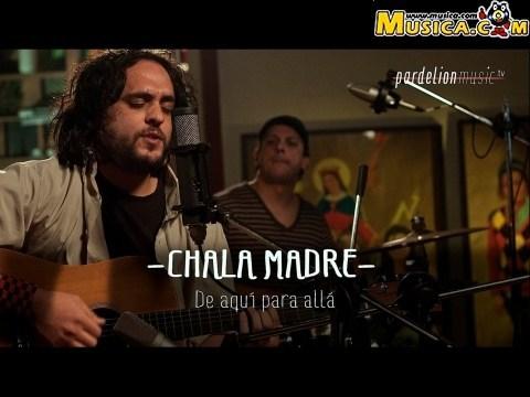 Chala Madre