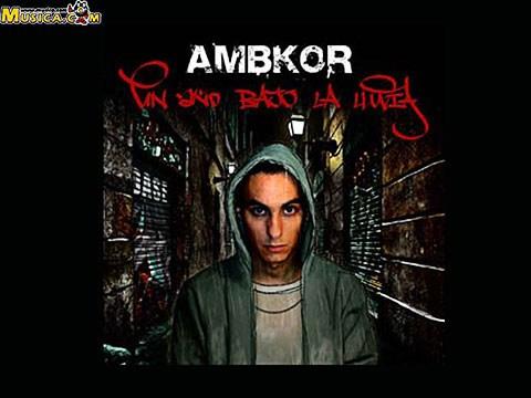 Letras De Ambkor Musica Com