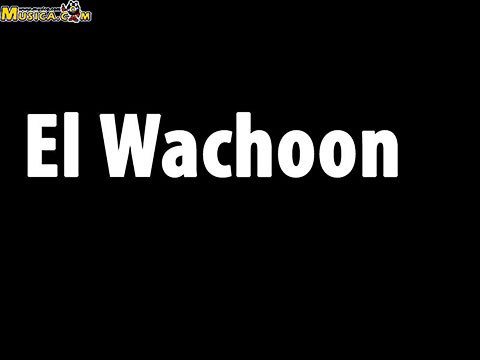 El Wachoon