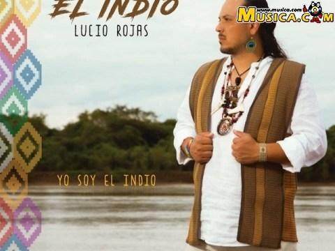 El Indio Lucio Rojas