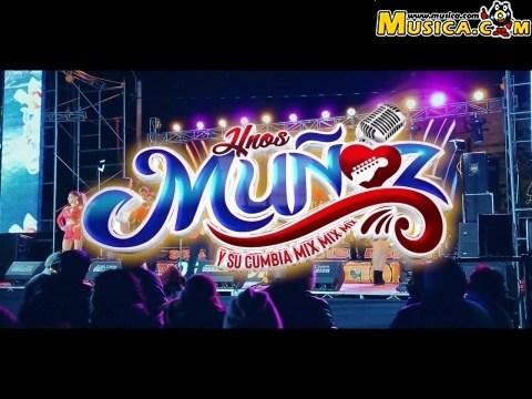 Hnos. Muñoz Y Su Cumbia Mix