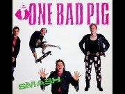One Bad Pig