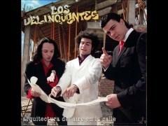 Canción 'Poeta encadenado' interpretada por Los Delincuentes