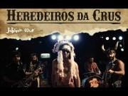 Heredeiros Da Crus