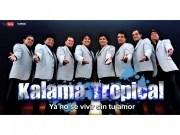 Kalama Tropical