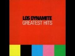 Los Dynamite