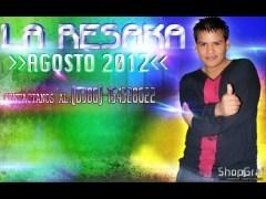 6 de agosto de La Resaka