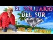 El corrido de juanito - El solitario del sur