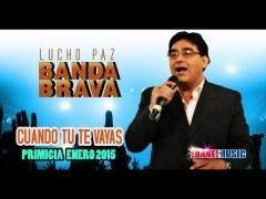 Amor Secreto - Lucho Paz y su Banda Brava