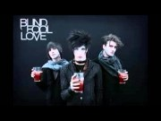 Blind Fool Love