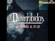 Desinhibidos