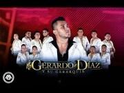 El cholo - Gerardo Diaz Y Su Gerarquía