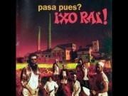 Canción 'Cabreados' interpretada por Ixo Rai