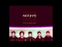 Mad At Gravity