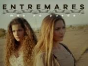 Canción 'Mas No Puedo' interpretada por Entremares
