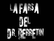 La Farsa del Dr. Berretin