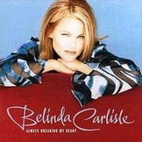 'Always Breaking My Heart' de Belinda Carlisle