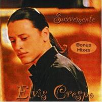 'Suavemente' de Elvis Crespo