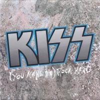 Canción '(You Make Me) Rock Hard' interpretada por Kiss