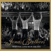 'Look Me In The Eyes' de Jonas Brothers