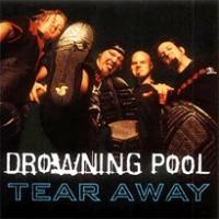 Canción 'Tear Away' interpretada por Drowning Pool