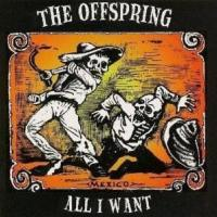 ALL I WANT letra THE OFFSPRING