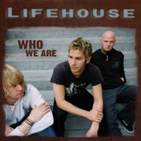WHO WE ARE letra LIFEHOUSE
