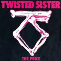 Canción 'The Price' interpretada por Twisted Sister
