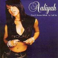 Canción 'Don't know what to tell ya' interpretada por Aaliyah