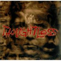 Canción 'Thoughtless' interpretada por Korn