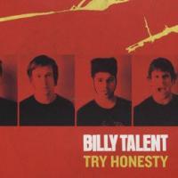 Canción 'Try Honesty' interpretada por Billy Talent