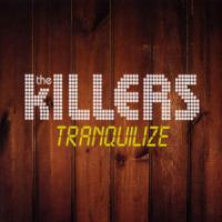 Tranquilize de The Killers