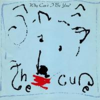 Why can´t I be you? de The Cure