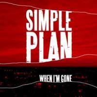 Canción 'When I'm Gone' interpretada por Simple Plan