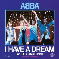 I HAVE A DREAM letra ABBA