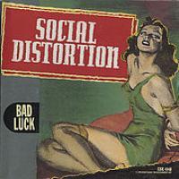 Canción 'Bad Luck' interpretada por Social Distortion