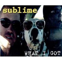 What I Got de Sublime