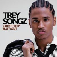 Canción 'Can´t Help But Wait' interpretada por Trey Songz