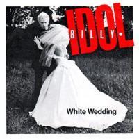 WHITE WEDDING letra BILLY IDOL