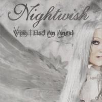 Wish I Had An Angel de Nightwish