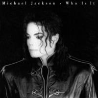 Letra Who Is It Michael Jackson